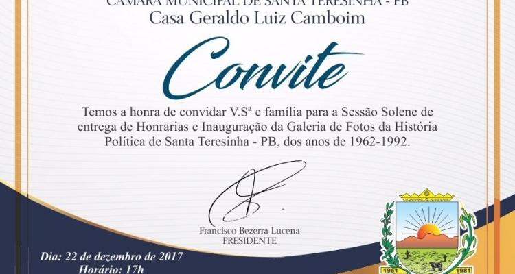 Convite para a Sessão Solene de Entrega de Honrarias e Inauguração da Galeria de Fotos da História Política de Santa Teresinha