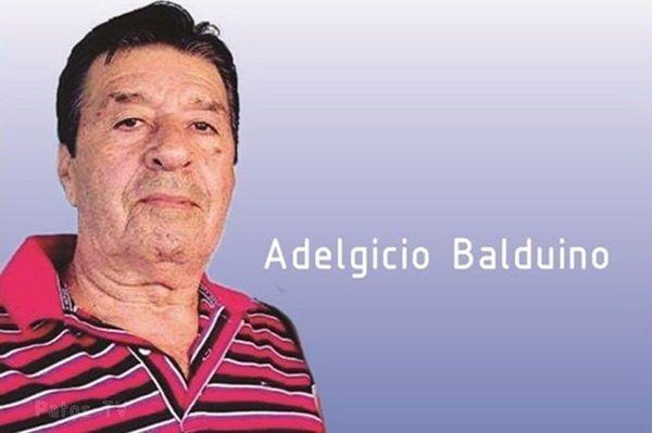 Morre irmão do ex-deputado, Antônio Mineral, Adelgicio Balduino