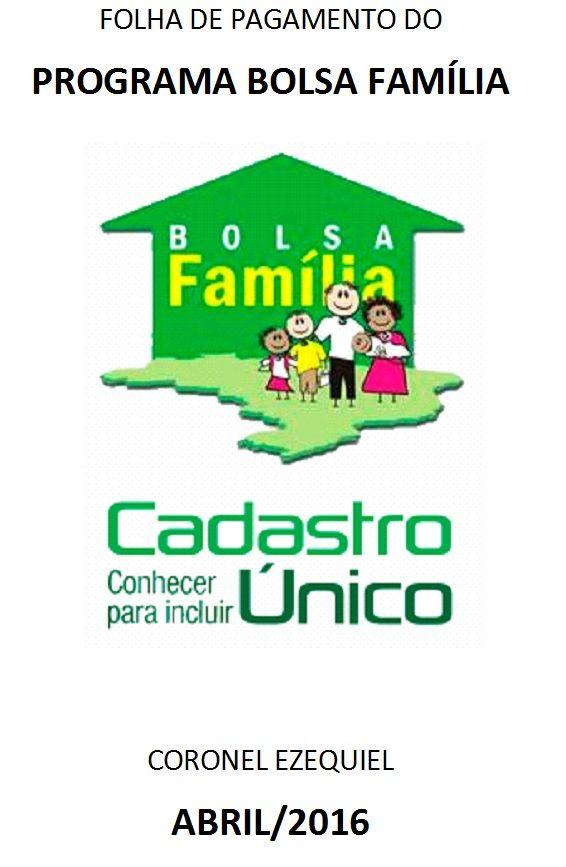 FOLHA DE PAGAMENTO PROGRAMA BOLSA FAMILIA REF. À ABRIL/2016