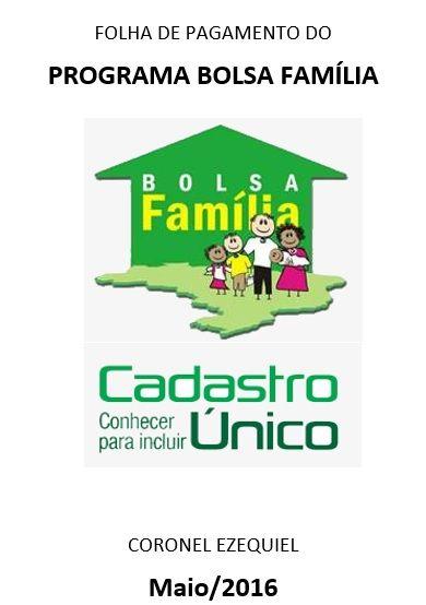 FOLHA DE PAGAMENTO PROGRAMA BOLSA FAMILIA REF. AO MÊS DE MAIO/2016
