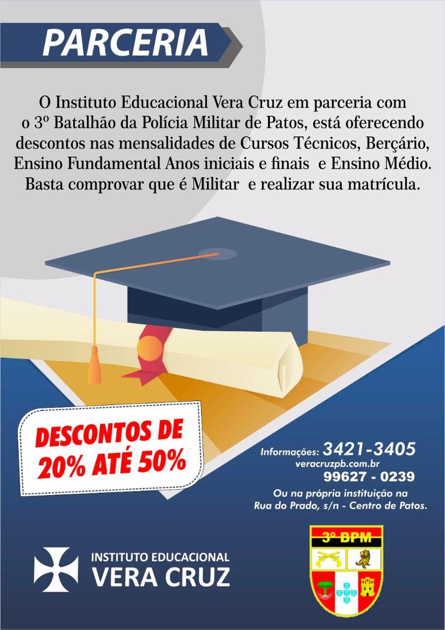 Instituto Educacional Vera Curz fecha mais uma parceria e agora corporação do 3º BPM de Patos também tem descontos